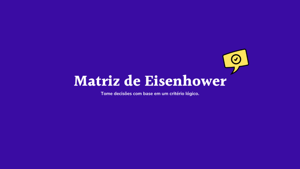 Matriz Eisenhower - ProdutiveMe Club